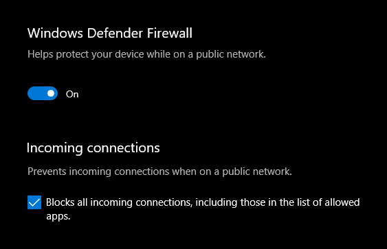 Windows Defender Firewall is On and blocking all incoming connections