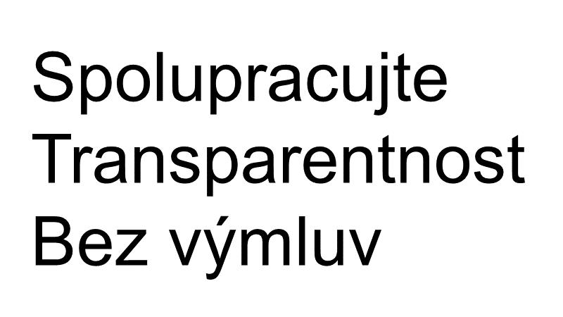 Spolupracujte, Transparentnost, Bez výmluv
