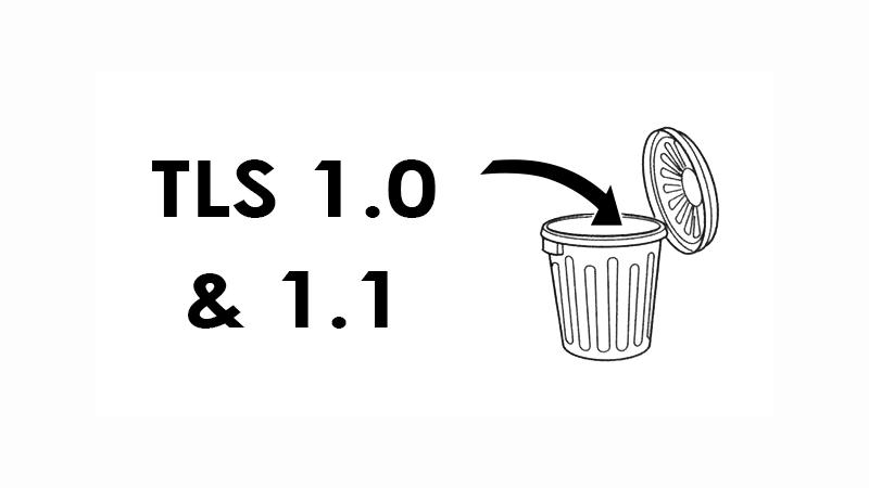 TLS 1.0 & 1.1 ⤵ 🚮