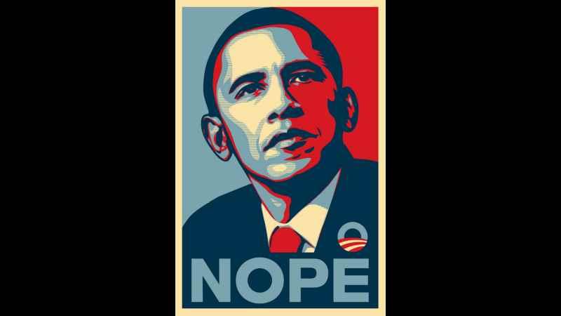 Obama: NOPE