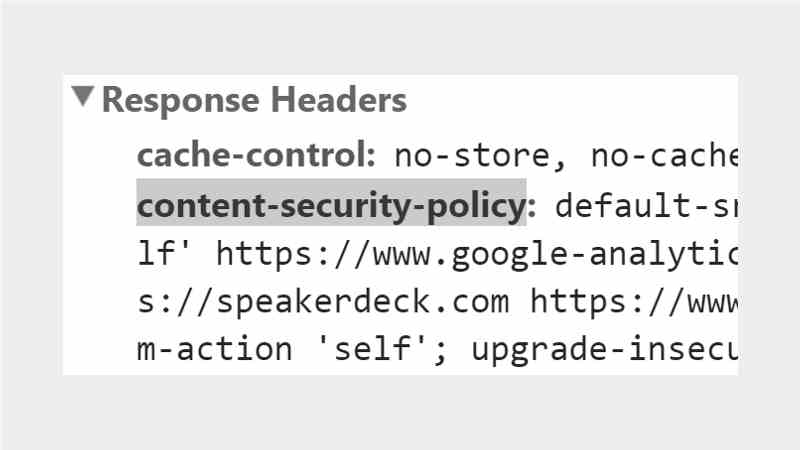 Response Headers: Content-Security-Policy
