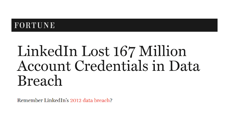 LinkedIn Lost 167 Million Account Credentials in Data Breach