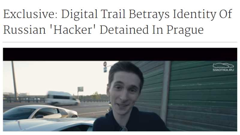 Exclusive: Digital Trail Betrays Identity Of Russian 'Hacker' Detained In Prague