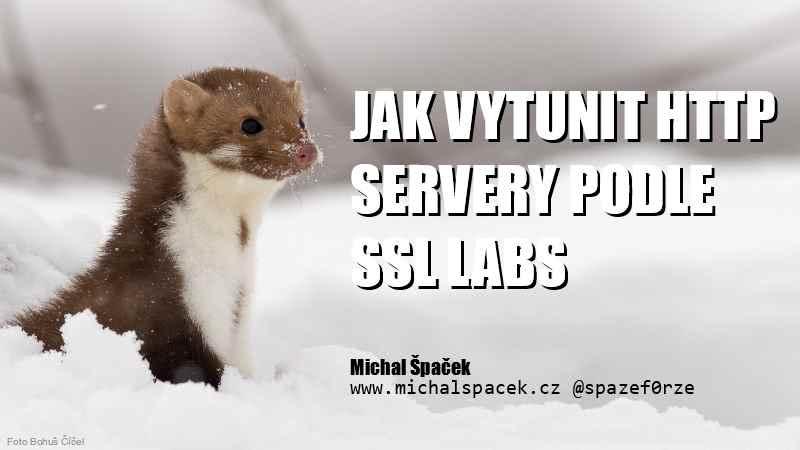Jak vykunit HTTP servery podle SSL Labs