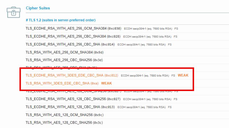 TLS_RSA_WITH_3DES_EDE_CBC_SHA (0xa) – WEAK